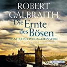 Die Ernte des Bösen (Cormoran Strike 3) Hörbuch von Robert Galbraith Gesprochen von: Dietmar Wunder