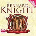 Crowner's Crusade Audiobook by Bernard Knight Narrated by Colin Mace