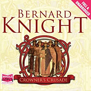 Crowner's Crusade | [Bernard Knight]