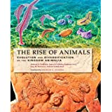 The Rise of Animals: Evolution and Diversification of the Kingdom Animaliapar Arthur C. Clarke