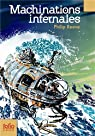 Mécaniques fatales, tome 3 : Machinations infernales