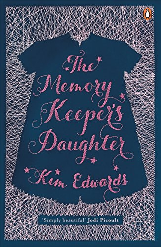 The Memory Keeper's Daughter (Penguin by Hand)