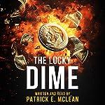 The Lucky Dime | Patrick E. McLean