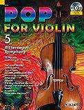 Pop for Violin: Bitter Sweet Symphony. Band 5. 1-2 Violinen. Ausgabe mit CD.