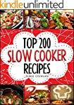 Slow Cooking - Top 200 Slow Cooker Re...