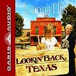 Lookin' Back Texas | Leanna Ellis