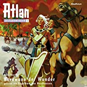Karawane der Wunder (Atlan Zeitabenteuer 3) | Hans Kneifel