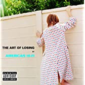 The Art Of Losing (Album Version (Explicit)) [Explicit]