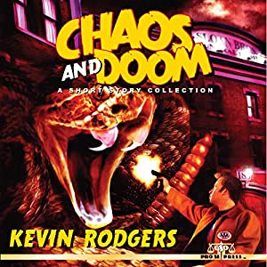 Chaos and Doom: A Short Story Collection Audiobook