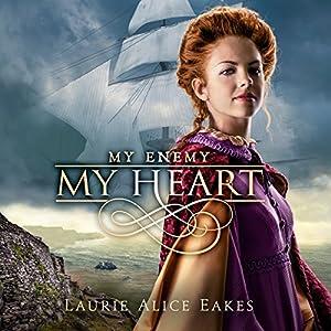 My Enemy, My Heart Audiobook