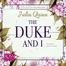 The Duke and I: Bridgerton Family, Book 1 | Livre audio Auteur(s) : Julia Quinn Narrateur(s) : Rosalyn Landor
