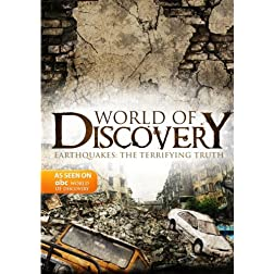 World Of Discovery - Earthquakes: The Terrifying Truth (Amazon.com Exclusive)