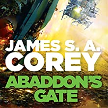 Abaddon's Gate: Expanse, Book 3 Audiobook by James S. A. Corey Narrated by Jefferson Mays
