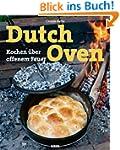 Dutch Oven: Kochen �ber offenem Feuer