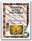 Hebrew Word Pictures: How Does the Hebrew Alphabet Reveal Prophetic Truths?