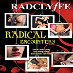 Radical Encounters |  Radclyffe