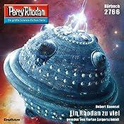 Ein Rhodan zu viel (Perry Rhodan 2766) | Hubert Haensel