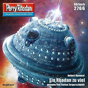 Ein Rhodan zu viel (Perry Rhodan 2766) Hörbuch