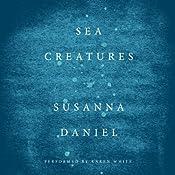 Sea Creatures | [Susanna Daniel]