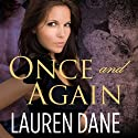 Once and Again: Petal, Georgia Series, Book 1 (       UNABRIDGED) by Lauren Dane Narrated by Aletha George
