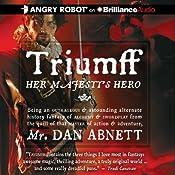 Triumff: Her Majesty's Hero | [Dan Abnett]