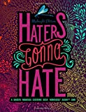 Haters Gonna Hate: A Snarky Mandala Coloring Book: Mandalas? Again?!? SMH: Midnight Edition (Humorous Coloring Books For Grown-Ups) (Volume 3)