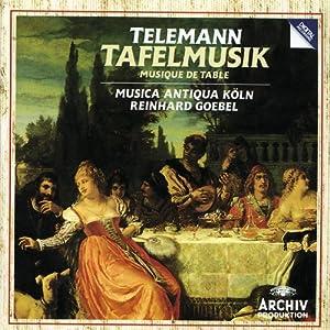 Telemann: Tafelmusik (Musique de Table partagée en Trois Productions)