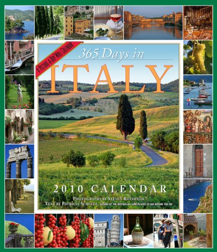 365 Days In Italy Calendar 2010 (Picture-A-Day Wall Calendars)