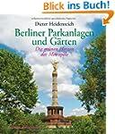 Berliner Parkanlagen und G�rten: Die...