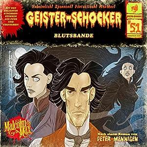 Blutsbande (Geister-Schocker 51) Hörspiel