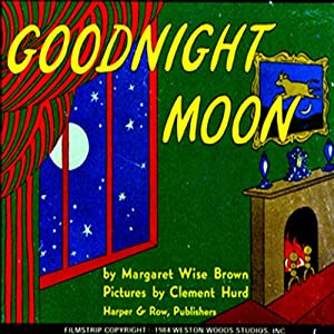 Goodnight Moon | [Margaret Wise Brown]