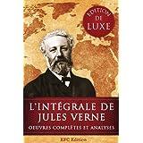 L'int�grale de Jules Verne: Edition de Luxe - Toutes les Oeuvres compl�tes de Jules Verne et des centaines d'illustrations d'�poquepar ERIC F. CAUDDY