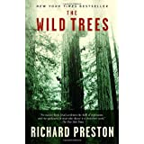 The Wild Trees: A Story of Passion and Daring ~ Richard Preston