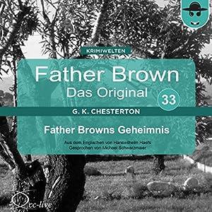 Father Browns Geheimnis (Father Brown - Das Original 33) Hörbuch