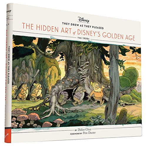 They Drew as They Pleased: The Hidden Art of Disney's Golden Age PDF