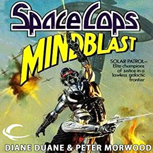 Mindblast: Space Cops, Book 1 | [Diane Duane, Peter Morwood]