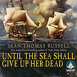 Until the Sea Shall Give Up Her Dead Hörbuch