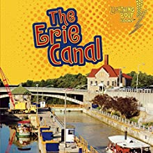The Erie Canal | Livre audio Auteur(s) : Lisa Bullard Narrateur(s) :  Intuitive