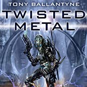 Twisted Metal: The Penrose Series, Book 1 | [Tony Ballantyne]