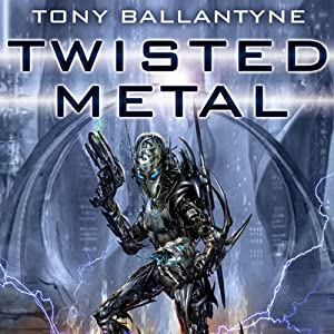 Twisted Metal: The Penrose Series, Book 1 | [Tony Ballantyne]