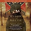 The Widow of the South Audiobook by Robert Hicks Narrated by Paul Boehmer, Lorna Raver, Stephen Hoye, Scott Brick