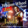 The Wagon Wheel Show: Live