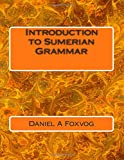 Introduction to Sumerian Grammar