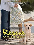 img - for Rescue My Heart (Animal Magnetism) book / textbook / text book