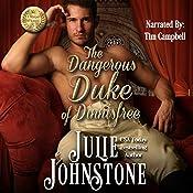 The Dangerous Duke of Dinnisfree: ( A Whisper of Scandal Volume 5) | Julie Johnstone