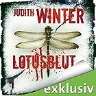 Lotusblut (       ungekürzt) von Judith Winter Gesprochen von: Andrea Aust