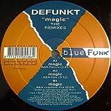 Defunkt - Magic (The Remixes) - Blue Funk - 11 05586