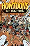Howtoons Reignition #5