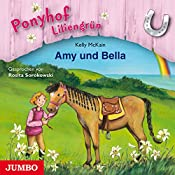 Amy und Bella (Ponyhof Liliengrün 11) | Kelly McKain