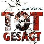 Totgesagt | Tim Weaver